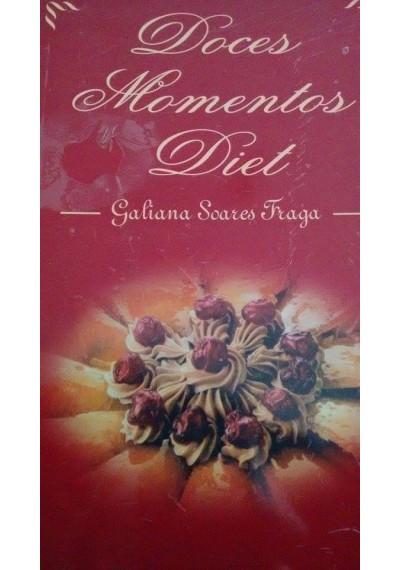 Livro Doces Momentos Diet - Galiana Soares Fraga